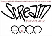 SCREAM - Stop Child Labour !  Supporting Children's Rights through Education, the Arts and the Media (trabajo infantil, le travail des enfants)
